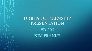 Digital Citizenship Presentation
