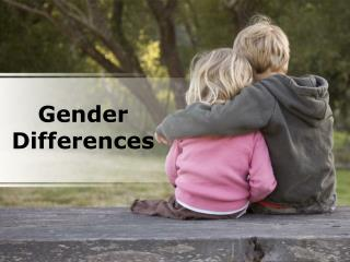 gender differences (modern) presentation content: 166 slides