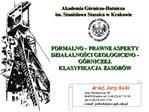 FORMALNO   PRAWNE ASPEKTY DZIALALNOSCI GEOLOGICZNO -G RNICZEJ.  KLASYFIKACJA  ZASOB W