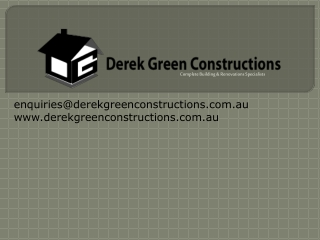 Derek Green Constructions - Renovations