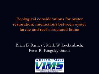 Ecological considerations for oyster restoration: interactions between oyster larvae and reef-associated fauna