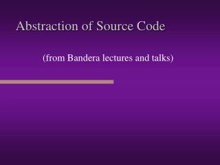 Abstraction of Source Code