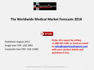 The Worldwide Medical Market Forecasts 2018