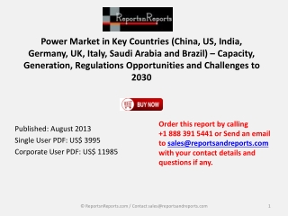 Power Market Capacity, Generation, Regulations Opportunities