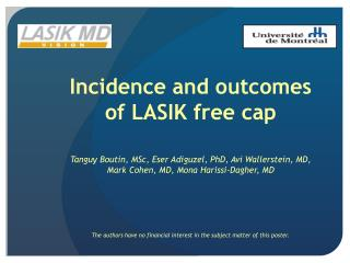 Incidence and outcomes of LASIK free cap
