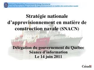 Strat gie nationale d approvisionnement en mati re de construction navale SNACN