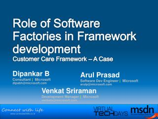 Role of Software Factories in Framework development  Customer Care Framework   A Case