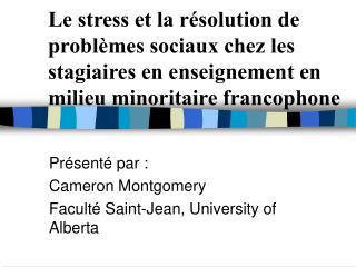 Le stress et la r solution de probl mes sociaux chez les stagiaires en enseignement en milieu minoritaire francophone