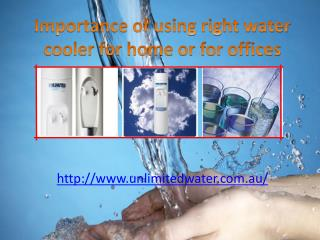 importance of using right water cooler for home or for offic