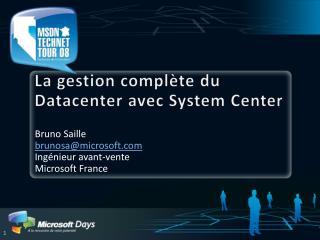 La gestion compl te du Datacenter avec System Center