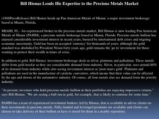bill hionas lends his expertise to the precious metals marke