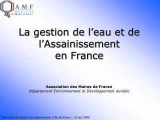 La gestion de l eau et de l Assainissement en France    Association des Maires de France D partement Environnement et D