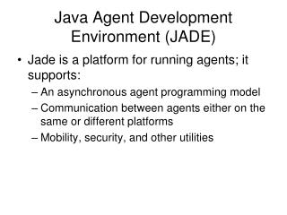 Java Agent Development Environment JADE