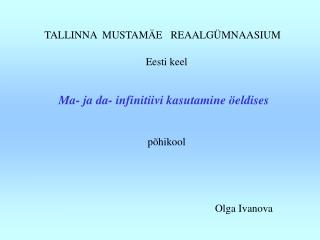 TALLINNA  MUSTAM E   REAALG MNAASIUM