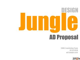 DESIGN Jungle AD Proposal