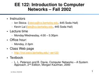 EE 122: Introduction to Computer Networks   Fall 2002