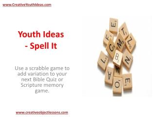 Youth Ideas - Spell It