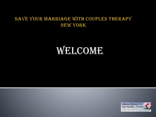 Save your marriage with Couples therapy New York