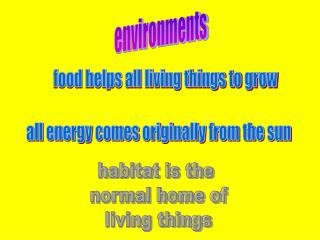 Environments