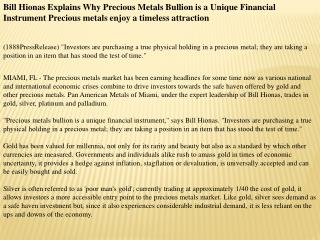 bill hionas explains why precious metals bullion is a unique