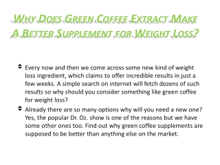 Why Does Green Coffee Extract Make A Better Supplement
