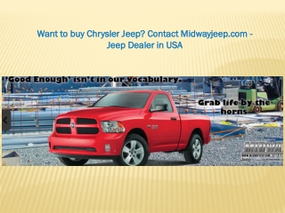 Want to buy Chrysler Jeep? Contact Midwayjeep.com - Jeep Dea