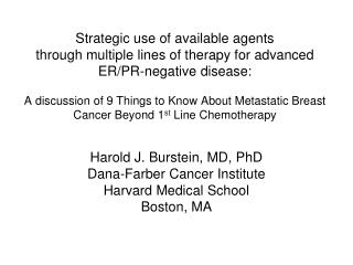 Strategic use of available agents  through multiple lines of therapy for advanced ER