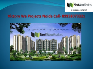 Victory We Projects Noida Call- 09958073331