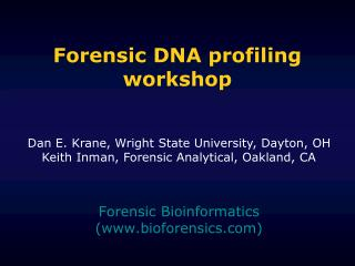 Forensic DNA profiling workshop