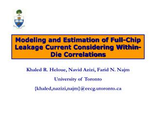 Modeling and Estimation of Full-Chip Leakage Current Considering Within-Die Correlations