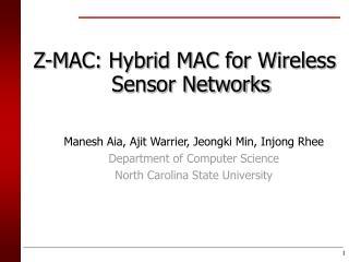 Z-MAC: Hybrid MAC for Wireless Sensor Networks