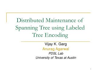 Distributed Maintenance of Spanning Tree using Labeled Tree Encoding