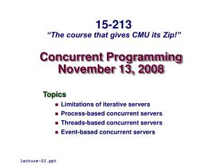 Concurrent Programming November 13, 2008