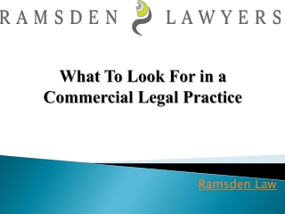 What To Look For in a Commercial Legal Practice