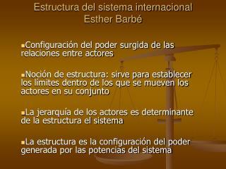 Estructura del sistema internacional Esther Barb