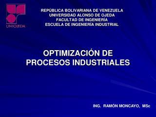 REP BLICA BOLIVARIANA DE VENEZUELA UNIVERSIDAD ALONSO DE OJEDA FACULTAD DE INGENIER A ESCUELA DE INGENIER A INDUSTRIAL