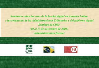 Seminario sobre los retos de la brecha digital en Am rica Latina  y las respuestas de las Administraciones Tributarias y