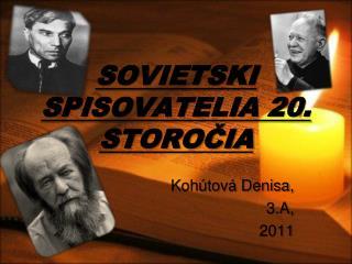 SOVIETSKI SPISOVATELIA 20. STOROCIA