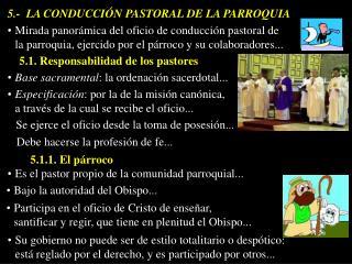 5.-  LA CONDUCCI N PASTORAL DE LA PARROQUIA