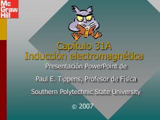 Cap tulo 31A Inducci n electromagn tica