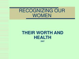 RECOGNIZING OUR WOMEN