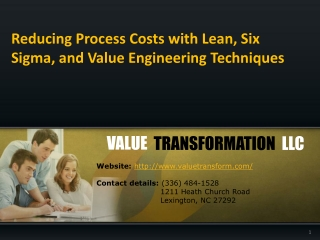 Reducing Process Costs with Lean, Six Sigma, and Value Engin