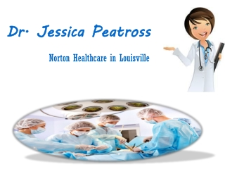 Dr Jessica Peatross