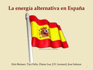 La energ a alternativa en Espa a