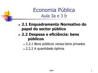 Economia P blica Aula 3a e 3 b