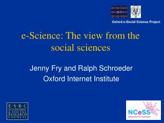 E-Science: The view from the social sciences