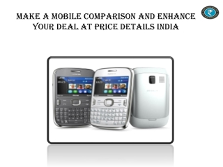 Make A Mobile Comparison And Enhance Your Deal At Price Deta