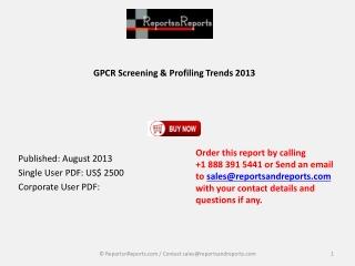 2013 GPCR Screening and Profiling Trends Market