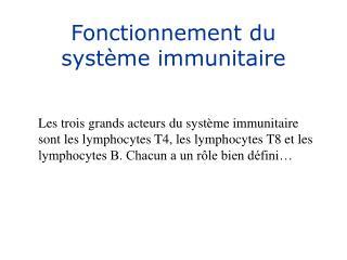 Fonctionnement du syst me immunitaire