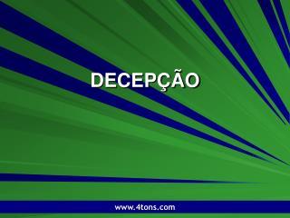 DECEP  O